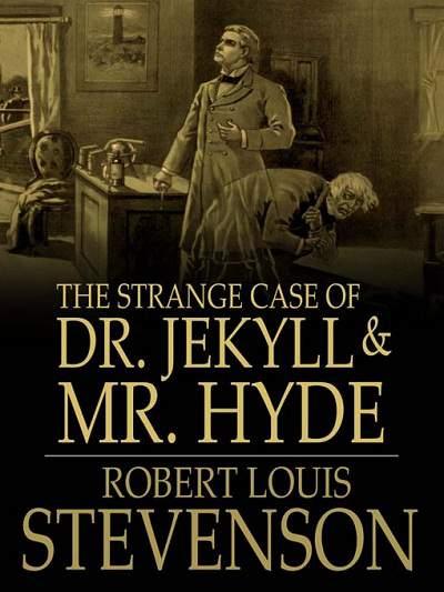 dr. jekyll & mr. hyde - robert louis stevenson