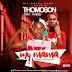 Thompson My Mama  Ft. UtHyness( @Thompson_obi @iam_hyness @vtekdawesome ) - @iam_Utfresh