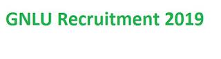 GNLU Recruitment 2019-at www.gnlu.ac.in 01 Assistant Professor Vacancies | Application Form