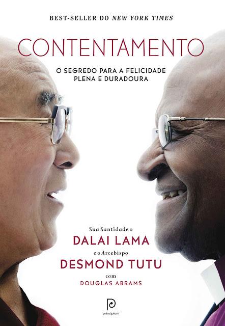 Contentamento O segredo para a felicidade plena e duradoura Dalai Lama, Desmond Tutu, Douglas Abrams