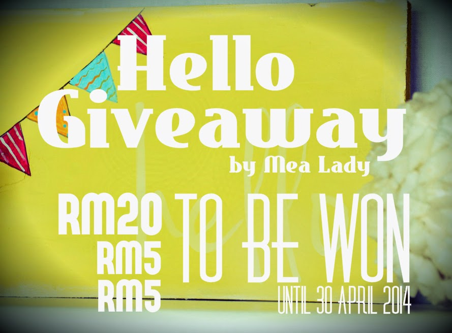 Hello Giveaway by Mea Lady