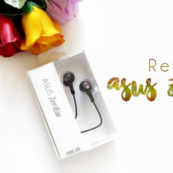 Review ASUS ZenEar, Earphone Dengan Pengalaman Suara Yang Jernih !