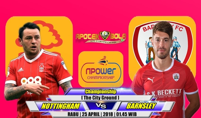 Prediksi Nottingham Forest vs Barnsley 25 April 2018