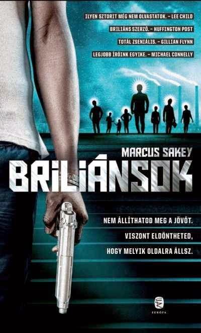 Marcus Sakey - Briliánsok
