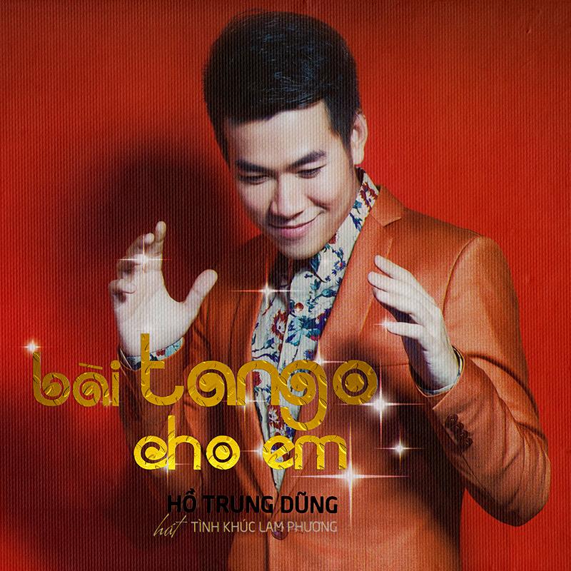 Tuấn Trinh CD - Hồ Trung Dũng - Lam Phương - Bài Tango Cho Em (NRG)