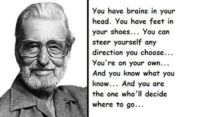 """Dr. Seuss Quotes Decide Where To Go"""