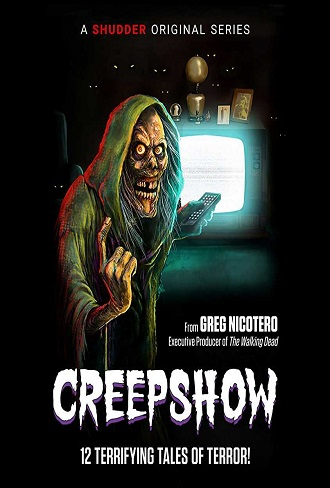 Creepshow Season 1 Complete Download 480p All Episode