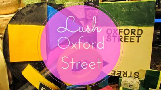 lush oxford street store