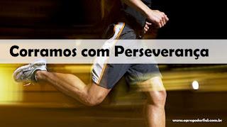 Corramos com Perseverança