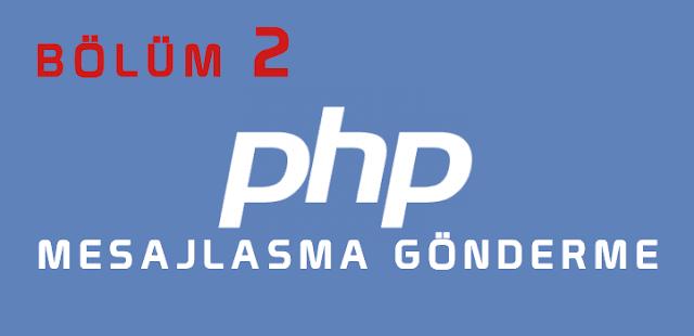php ile üyeler arası mesajlaşma sistemi