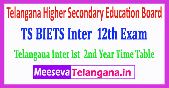 Telangana Higher Secondary Education Board TS 12th Class 1st 2nd Year Time Table 2019 Download