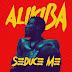 Download Alikiba - Seduce me