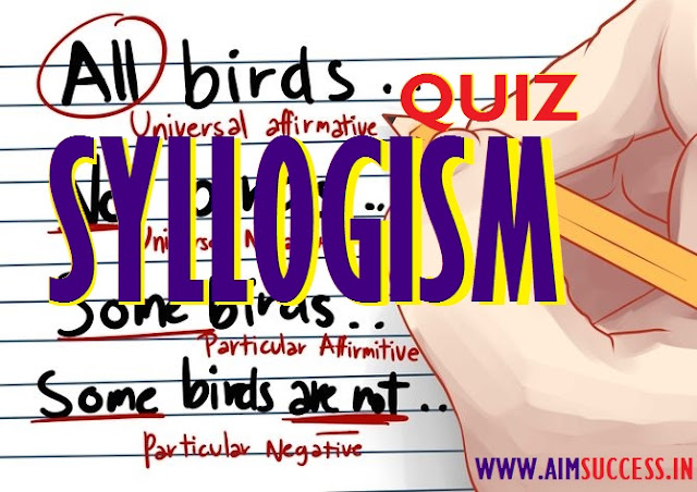 Syllogism for Banking - SSC Exams