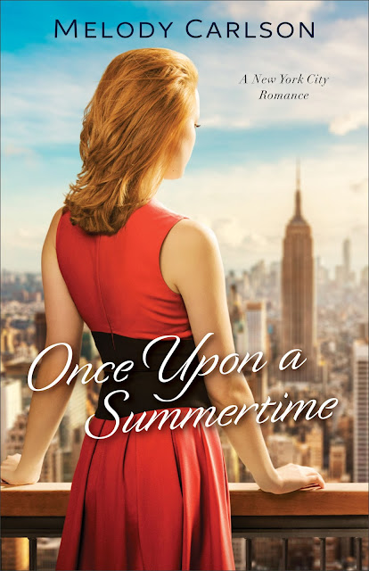 Once Upon A Summertime (Follow Your Heart, Book 1) by Melody Carlson