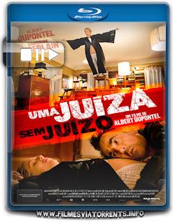 Uma Juíza Sem Juízo Torrent - BluRay Rip 720p Dual Áudio 5.1