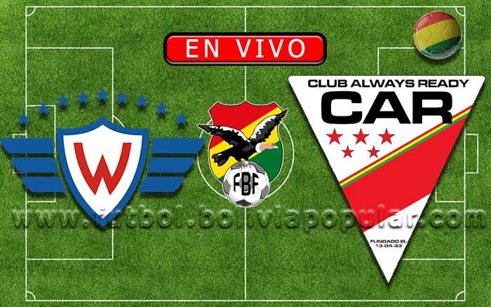 【En Vivo】Wilstermann vs. Always Ready - Torneo Apertura 2020