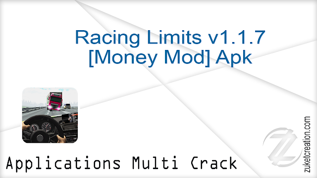 Racing Limits v1.1.7 [Money Mod] Apk |  56.1 MB