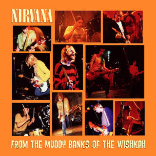 From the Muddy Banks of the Wishkah Full Album