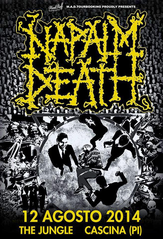 NAPALM DEATH 12 agosto al The Jungle di Cascina (Pisa)