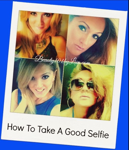 http://www.beauty101bylisa.com/2014/07/how-to-take-good-selfie.html