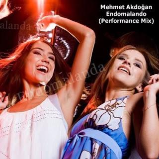 Mehmet Akdoğan - Endomalando (Performance Mix)