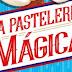 Reseña: La pastelería mágica