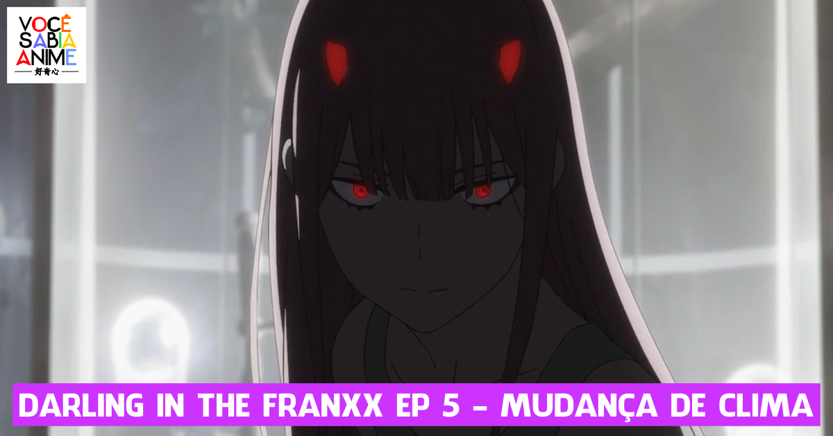 Comentando Darling in the Franxx ep 5