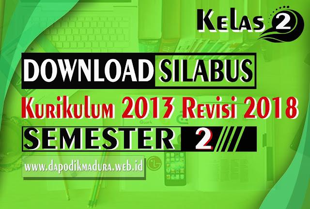 Silabus Kelas 2 SD/MI Kurikulum 2013 Revisi Terbaru Tahun 2018/2019 Semester 2