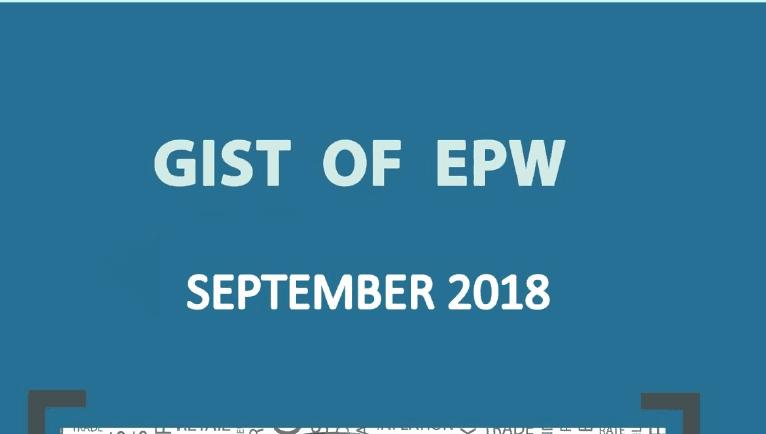 GIST of EPW September 2018 Download PDF