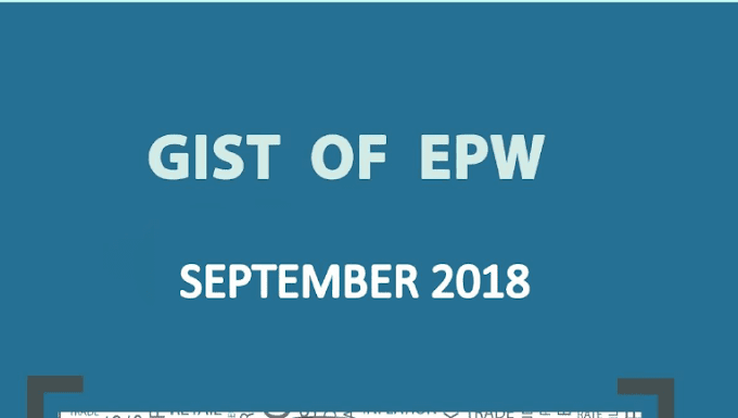 Gist of EPW by iasparliament September 2018 - Download PDF