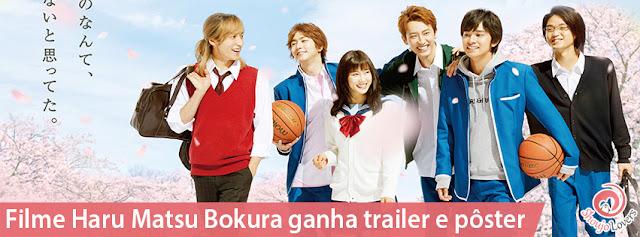 Filme Haru Matsu Bokura ganha trailer e pôster