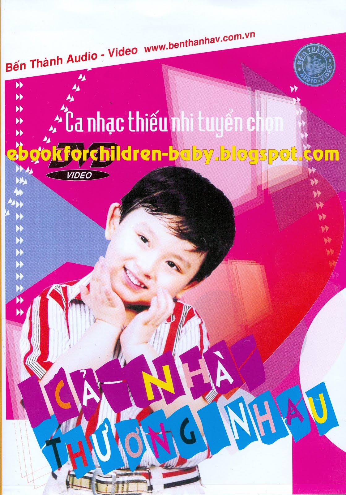 Ebook for children: [Fshare] Nhạc thiếu nhi - Cả nhà thương nhau [DVD 5]