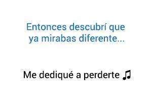 Alejandro Fernández Me Dediqué A Perderte significado de la canción.