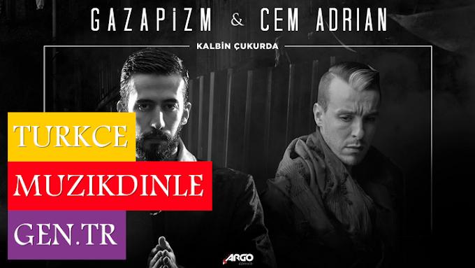 Gazapizm ft. Cem Adrian Kalbim Çukurda Şarkı Sözleri