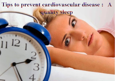 16 tips to prevent cardiovascular disease : 5 - A quality sleep