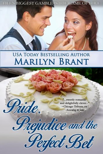 Book cover - Pride, Prejudice and the Perfect Bet by Marilyn Brant