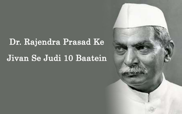 10 interesting things about dr rajendra prasad