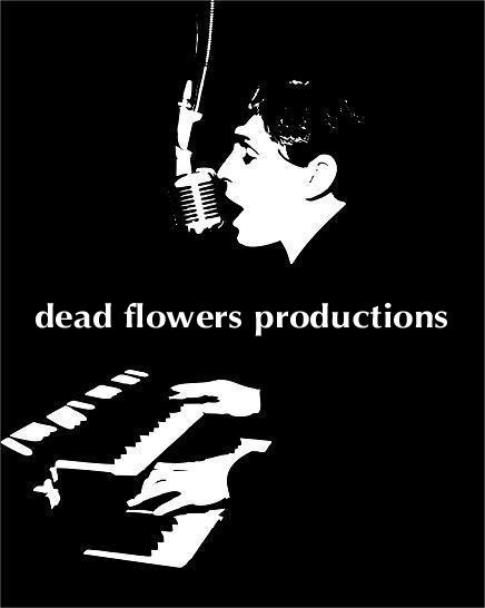 Dead Flowers Productions