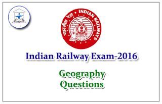Railway Exam GK Quiz (Geography) Set-2