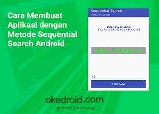 Cara Membuat Aplikasi dengan Metode Sequential Search Android