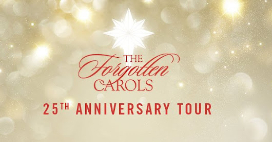The Forgotten Carols 25th Anniversary Tour