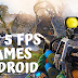 5 Best Fps Games For Your Android and IOS Device