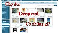 Video Khám phá Deepweb: Dạo qua website chợ đen cơ bản