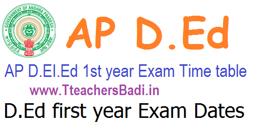 AP D.Ed/ D.El.Ed 1st year Exam Dates/ Time table 2018 @bse.ap.gov.in