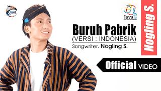 Lirik Lagu Nogling S. - Buruh Pabrik (Versi Indonesia)