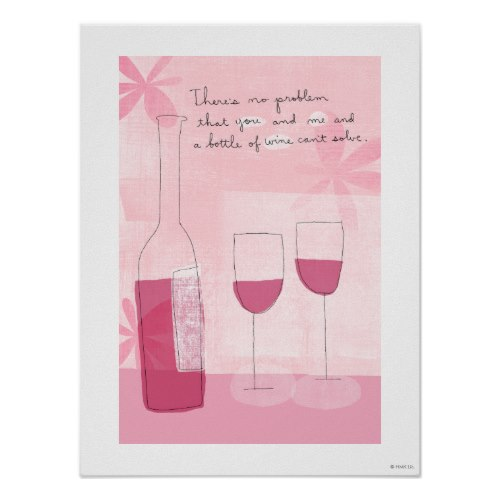 You and Me and A Bottle of Wine | Cool Funny Poster