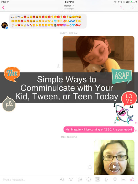 Simple Ways to Communicate with Your Kid, Tween, or Teen Today