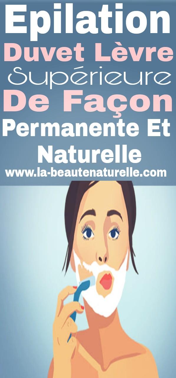 Epilation duvet lèvre supérieure de façon permanente et naturelle
