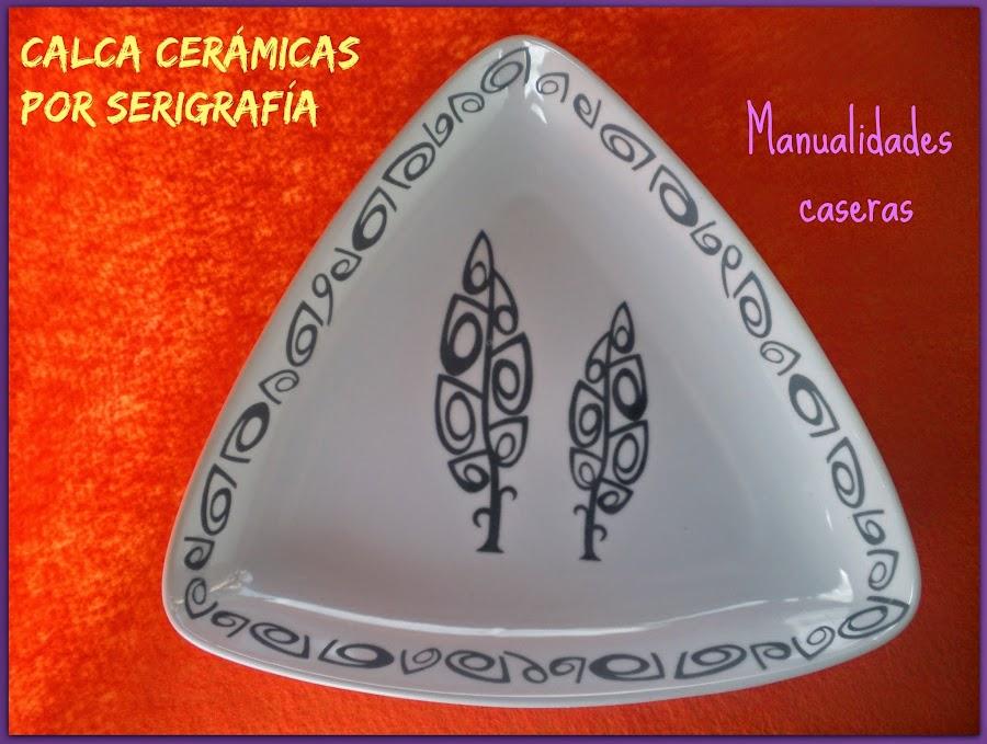 Manualidades Caseras Fáciles decoración de plato de cerámica vidriado con calca hechas por serigrafia