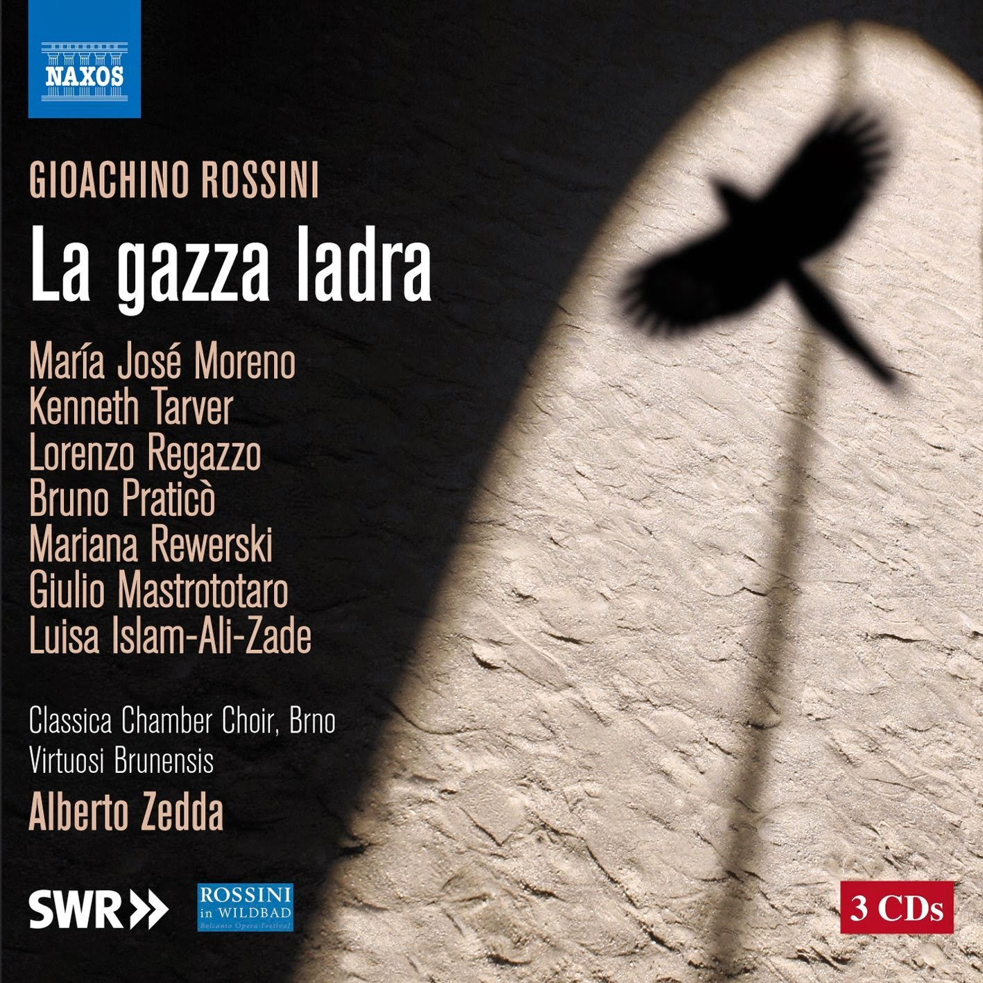 CD REVIEW: Gioachino Rossini - LA GAZZA LADRA (NAXOS 8.660369-71)